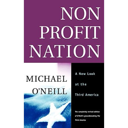 Nonprofit Nation : A New Look at the Third