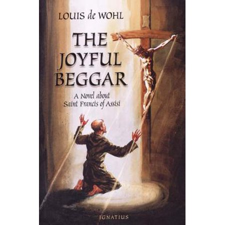 The Joyful Beggar : St. Francis of Assisi (Prayer Of St Francis Of Assisi Music Sheet)