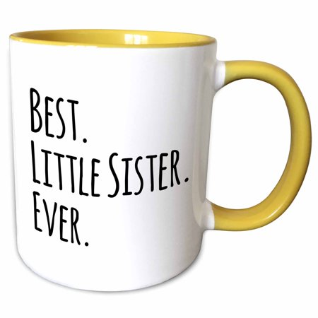 3dRose Best Little Sister Ever - Gifts for younger and youngest siblings - black text - Two Tone Yellow Mug,