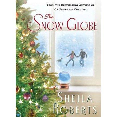 Mark Roberts Snow (The Snow Globe - eBook)