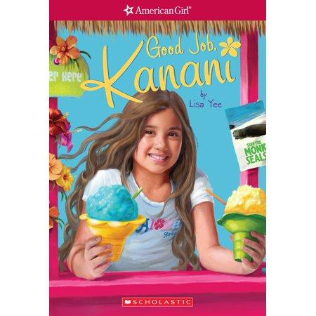Good Job, Kanani (American Girl: Girl of the Year 2011, Book 2) -