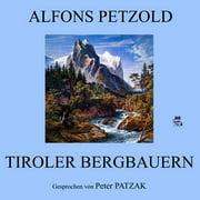 Tiroler Bergbauern - Audiobook