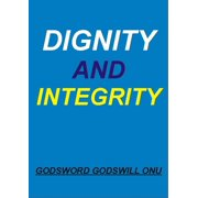 Dignity and Integrity - eBook