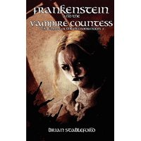 Frankenstein and the Vampire Countess (the Empire of the Necromancers 2)