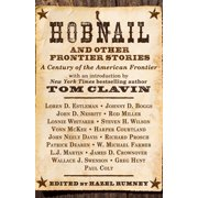 Hobnail and Other Frontier Stories: With a Foreword by #1 New York Times Bestselling Author Tom Clavin (Hardcover)