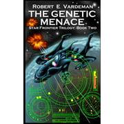 The Genetic Menace