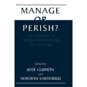 Manage or Perish? : The Challenges of Managed Mental Health Care in Europe