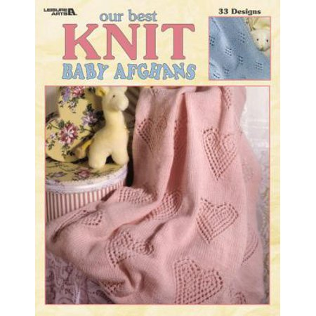 Knitted Baby Afghan (Our Best Knit Baby Afghans (Leisure Arts #3219))