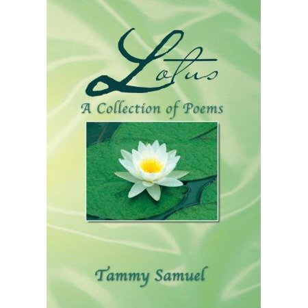 Lotus a collection of poems a collection of poems walmart lotus a collection of poems a collection of poems mightylinksfo