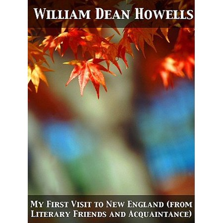 My First Visit to New England (from Literary Friends and Acquaintance) -