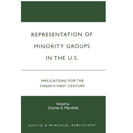 Representation Of Minority Groups In The U  S   Implications For The Twenty First Century