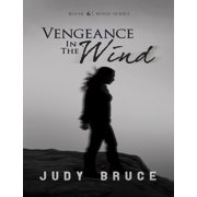 Vengeance In the Wind - eBook