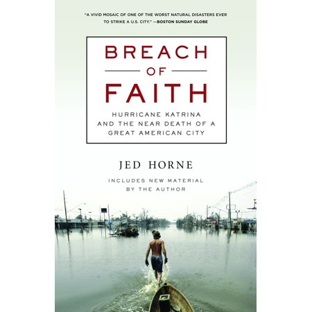 Breach of Faith : Hurricane Katrina and the Near Death of a Great American City](Is There A Party City Near Me)