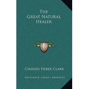 The Great Natural Healer