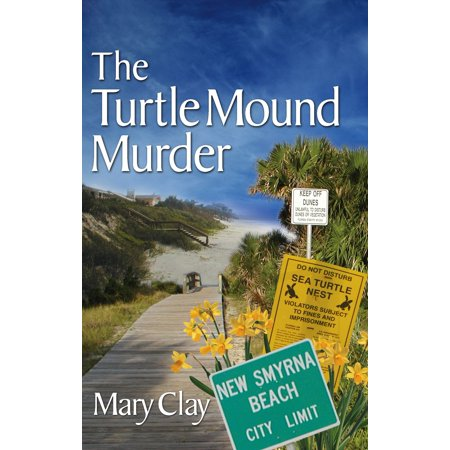 The Turtle Mound Murder (A DAFFODILS Mystery) -