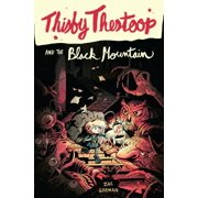 Thisby Thestoop and the Black Mountain - eBook