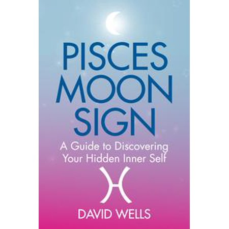 Pisces Moon Sign - eBook