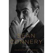 Sean Connery : A Biography