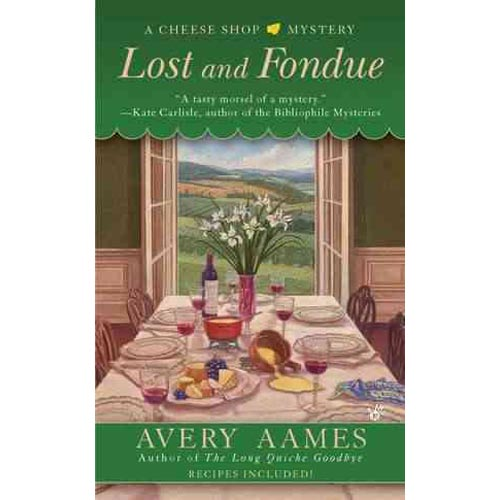 Lost and Fondue: Cheese Shop Mystery
