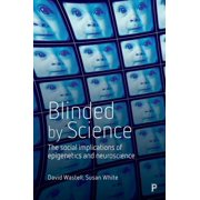 Blinded by science - eBook
