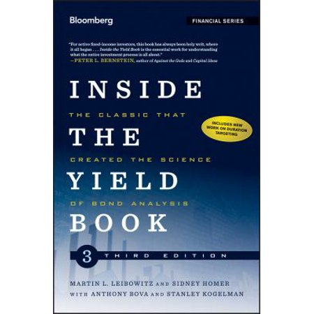 Inside The Yield Book  The Classic That Created The Science Of Bond Analysis
