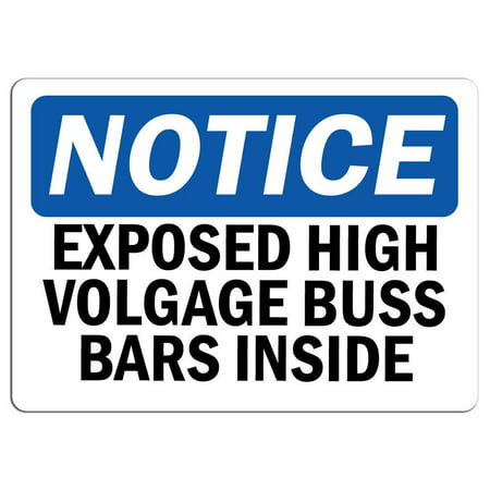 Aluminum High Bar - Traffic Signs - Notice - Exposed High Voltage Buss Bars Inside Sign 10 x 7 Aluminum Sign Street Weather Approved Sign 0.04 Thickness