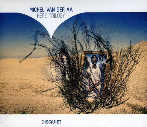 Van Der Aa - Michel Van Der Aa: Here Trilogy [CD]