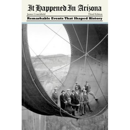It Happened in Arizona: Remarkable Events That Shaped - Halloween Events In Arizona