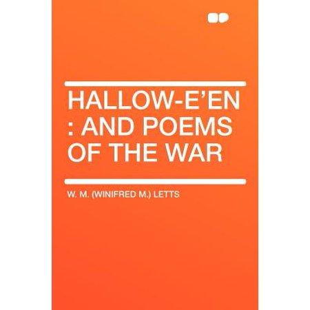 Hallow-E'En : And Poems of the War](Concrete Poems Halloween)