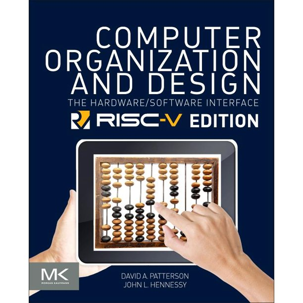 The Morgan Kaufmann Computer Architecture And Design Computer Organization And Design Risc V Edition The Hardware Software Interface Paperback Walmart Com Walmart Com
