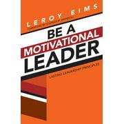 Be a Motivational Leader - eBook