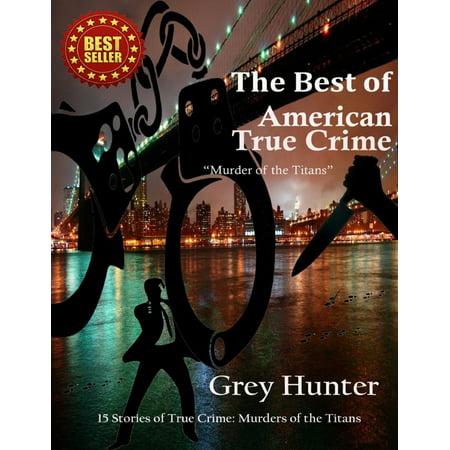 The Best of American True Crime - eBook
