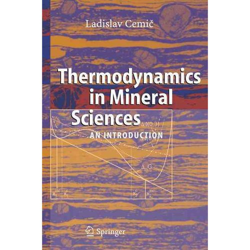 Thermodynamics in Mineral Sciences: An Introduction