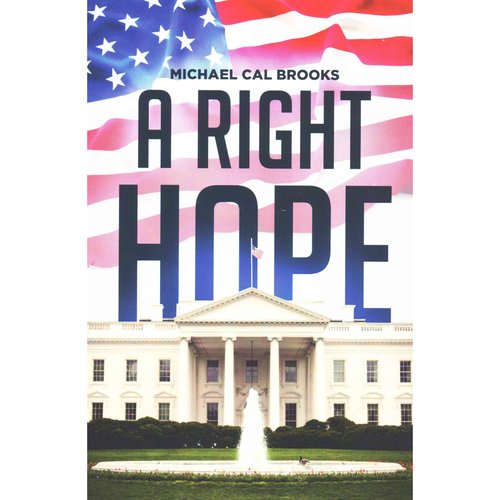 A Right Hope