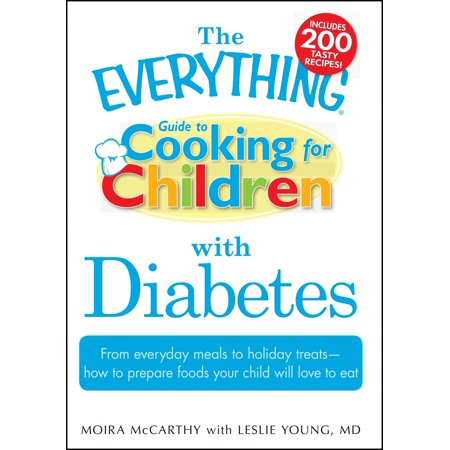The Everything Guide to Cooking for Children with Diabetes : From everyday meals to holiday treats; how to prepare foods your child will love to eat - Easy To Prepare Halloween Foods