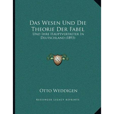 Das Wesen Und Die Theorie Der Fabel: Und Ihre Hauptvertreter in Deutschland (1893) - image 1 of 1