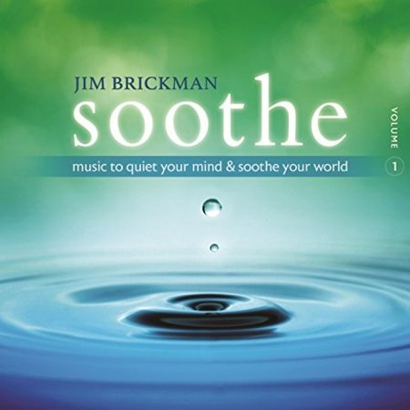 Soothe 1: Music To Quiet Your Mind And Soothe Your World (CD)