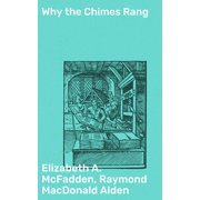 Why the Chimes Rang - eBook