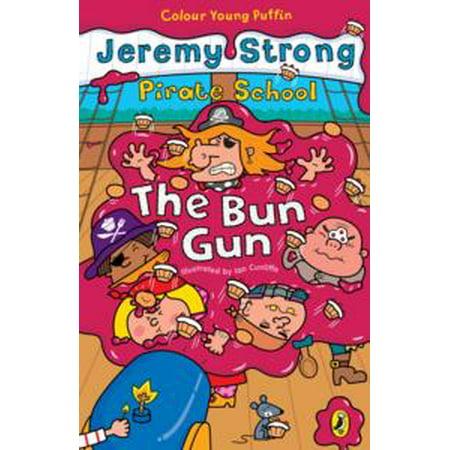 Pirate School: The Bun Gun - eBook