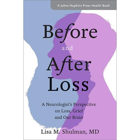 Before and After Loss : A Neurologist's Perspective on Loss, Grief, and Our Brain](The Day After Halloween Brian May)