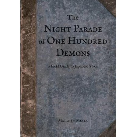 The Night Parade of One Hundred Demons (Paperback) - Night Of Demons Halloween Party