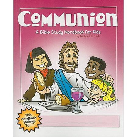 Communion: A Bible Study Wordbook for Kids - Communion Verse