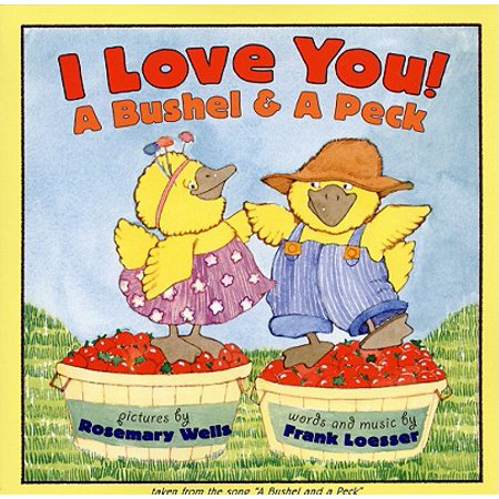 I Love You! A Bushel & A Peck : tales from the song a bushel and a peck - Song From Halloween