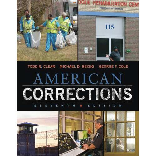 CENGAGE LEARNING 9781305093300 Book,American Corrections,11th G0122580