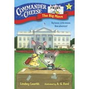 Commander in Cheese #1: The Big Move - eBook