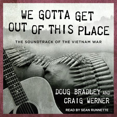 We Gotta Get Out of This Place - Audiobook (We Gotta Get Outta This Place Chords)