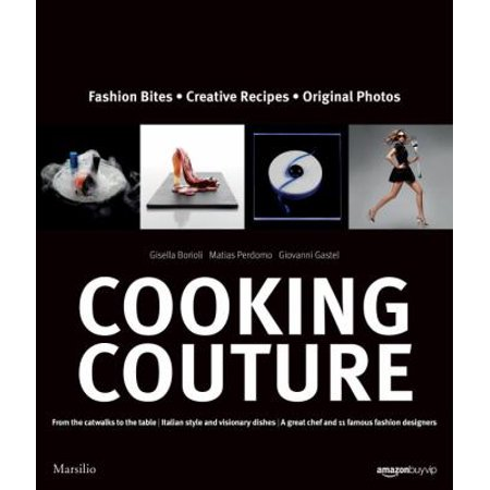 Image of Cooking Couture - by Gisella Borioli (Hardcover)