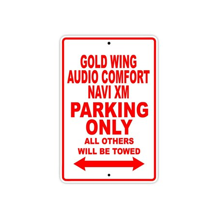 Goldwing Audio (HONDA GOLD WING AUDIO COMFORT NAVI XM Parking Only All Others Will Be Towed Motorcycle Bike Novelty Garage Aluminum Sign 18
