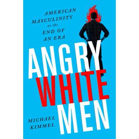 Angry White Men : American Masculinity at the End of an (Undertaker Vs Hhh End Of An Era)