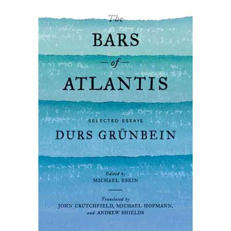 The Bars Of Atlantis  Selected Essays